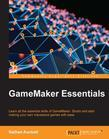 GameMaker Essentials