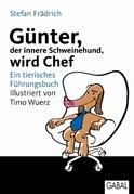 Günter, der innere Schweinehund, wird Chef
