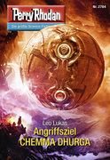 Perry Rhodan 2784: Angriffsziel CHEMMA DHURGA (Heftroman)