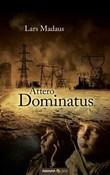 Attero Dominatus