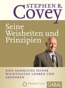 Stephen R. Covey - Seine Weisheiten und Prinzipien