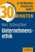 30 Minuten Unternehmensethik