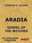 Charles Godfrey Leland - Aradia - Gospel Of The Witches