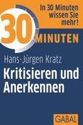 30 Minuten Kritisieren und Anerkennen