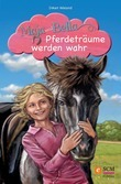Maja und Bella - Pferdeträume werden wahr