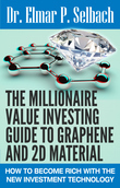 The Millionaire Value Investing Guide to Graphene and 2D Material