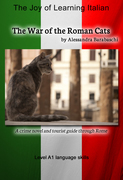 The War of the Roman Cats: Language Course Italian Level A1