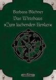 """DSA 46: Das Wirtshaus """"Zum Lachenden Henker"""""""