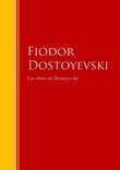 Las obras de Dostoyevski