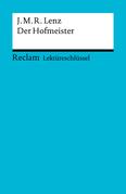 Lektüreschlüssel. Jakob Michael Reinhold Lenz: Der Hofmeister