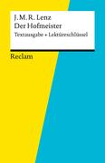Textausgabe + Lektüreschlüssel. Jakob Michael Reinhold Lenz: Der Hofmeister