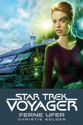Christie Golden - Star Trek - Voyager 2: Ferne Ufer