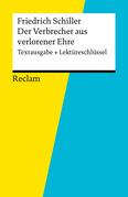 Textausgabe + Lektüreschlüssel. Friedrich Schiller: Der Verbrecher aus verlorener Ehre