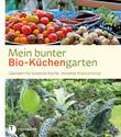Mein bunter Bio-Küchengarten