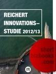 Reichert Innovationsstudie 2012 - 2013