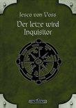 DSA 58: Der Letzte wird Inquisitor