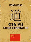 Gia Yü - Schulgespräche