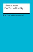Lektüreschlüssel. Thomas Mann: Der Tod in Venedig