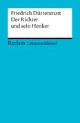 Lektüreschlüssel. Friedrich Dürrenmatt: Der Richter und sein Henker