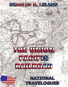 The Union Pacific Railroad
