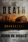 The Death: Quarantäne - Endzeit-Thriller