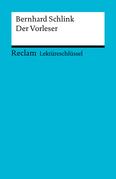 Lektüreschlüssel. Bernhard Schlink: Der Vorleser