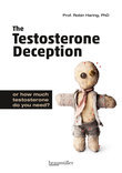 The Testosterone Deception