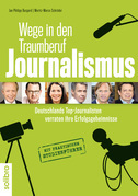 Wege in den Traumberuf Journalismus