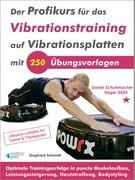 Der Profikurs für das Vibrationstraining auf Vibrationsplatten mit 250 Übungsvorlagen