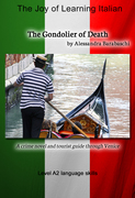 The Gondolier of Death: Language Course Italian Level A2