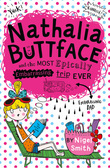 Nathalia Buttface and the Most Epically Embarrassing Trip Ever (Nathalia Buttface)
