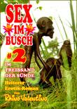 Sex im Busch 2 Im Treibsand der Sünde
