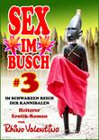 Sex im Busch 3 Im schwarzen Reich der Kannibalen