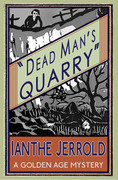 Dead Man¿s Quarry: A Golden Age Mystery