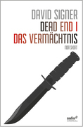 Dead End 1 - Das Vermächtnis