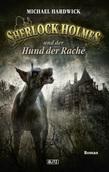 Sherlock Holmes - Neue Fälle 10: Sherlock Holmes und der Hund der Rache