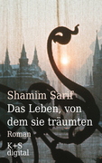 Shamim Sarif - Das Leben, von dem sie träumten