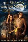 The Shaman and the Savant: Adventures growing up in the Stone Age