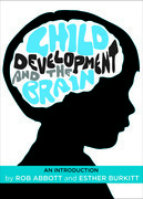 Child development and the brain: An introduction