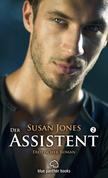Der Assistent 2 | Erotischer Roman
