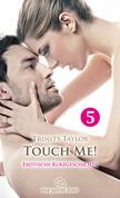 Touch Me! | Erotische Kurzgeschichte