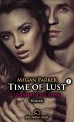 Time of Lust | Band 1 | Gefährliche Liebe | Roman (Dominanz, Unterwerfung, Erotik, Liebesgeschichte)