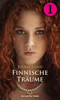 Finnische Träume - Teil 1 | Roman