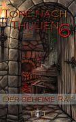 Die Tore nach Thulien - 6. Episode - Der geheime Rat