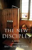 The New Disciples: A Novel
