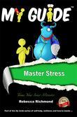 My Guide: Master Stress: Tame Your Inner Monster