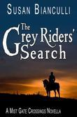 The Grey Riders' Search