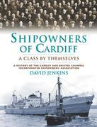 Shipowners of Cardiff: A Class by Themselves