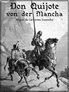 Don Quijote von der Mancha - Beide Bände - Illustrierte Fassung -
