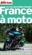 FRANCE À MOTO 2015 (avec cartes, photos + avis des lecteurs)